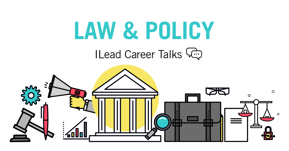 ilead-careertalks-law-policy